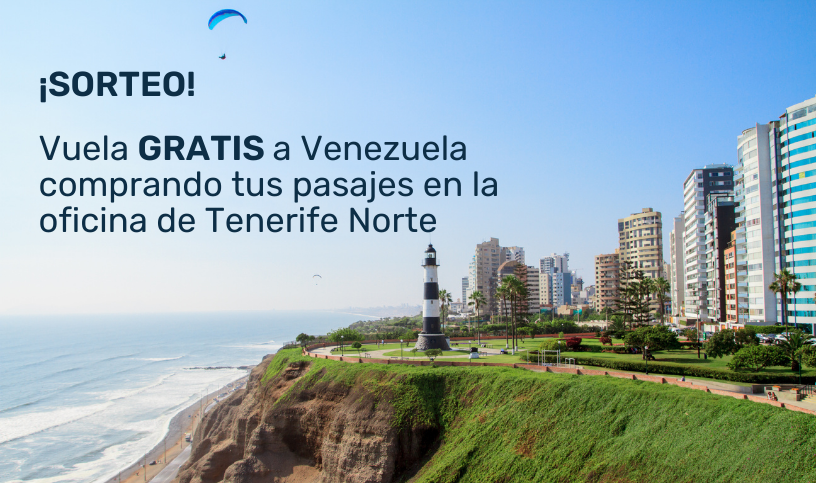 Sorteo - Vuela gratis a Venezuela comprando tus pasajes en la oficina de Tenerife Norte